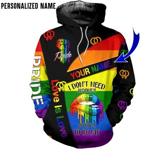 LGBT Pride I don't need anyone's approval to be me personalized hoodiepersonalized hoodie