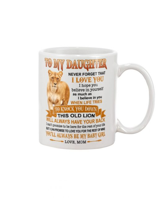 Lion To my daughter Never forget that I love you quotes mug 1