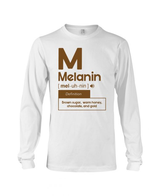 Melanin definition Brown sugar, warm honey, chocolate, and gold long sleeved