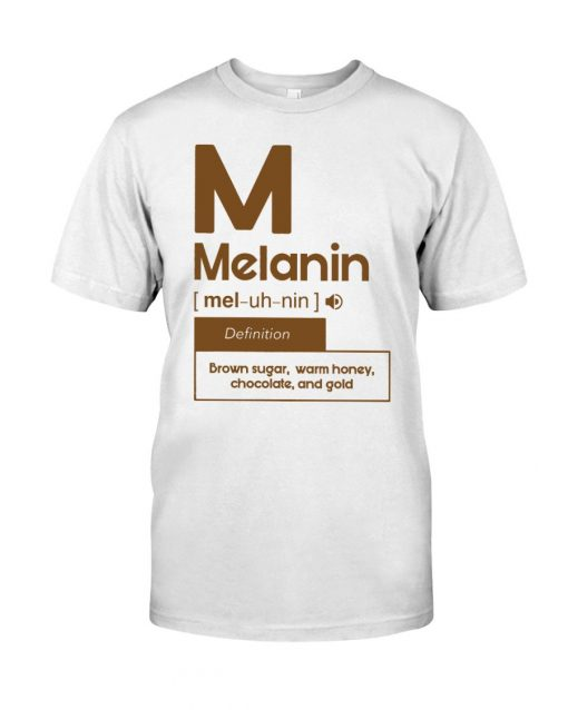 Melanin definition Brown sugar, warm honey, chocolate, and gold shirt