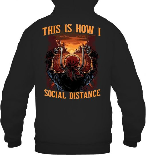 Motorcycle This is how I social distance Hoodie
