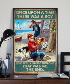 Once upon there was a boy who really loved trombone That was me poster 1