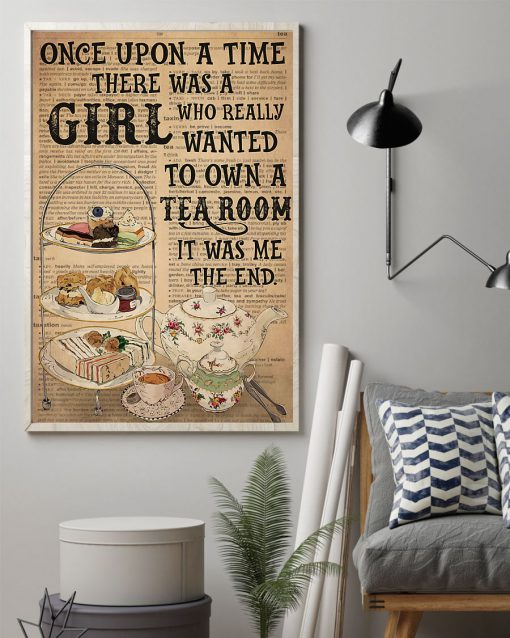 Once upon there was a boy who really wanted to own a tea room It was me poster 2