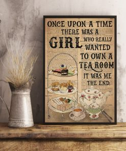 Once upon there was a boy who really wanted to own a tea room It was me poster 3