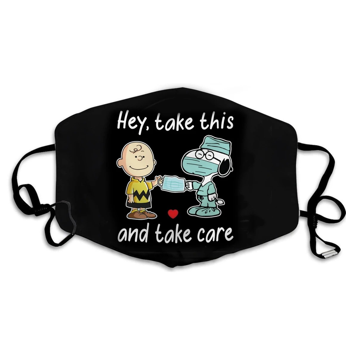 Snoopy and Charlie Brown Hey Take this and take care face mask 0