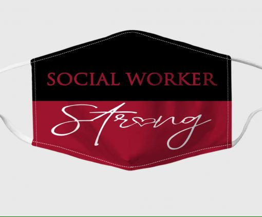 Social worker strong face mask