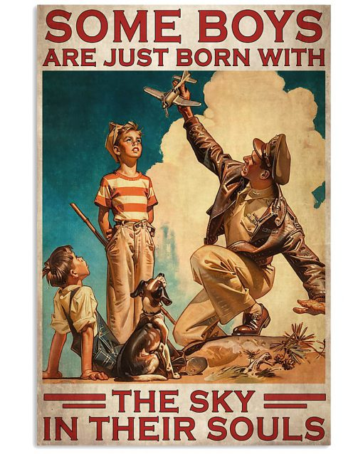Some boys are just born with the sky in their souls poster 1
