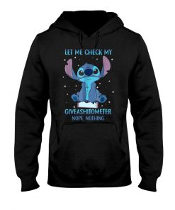 Stitch Let mem check my giveashitometer Nope Nothing Hoodie
