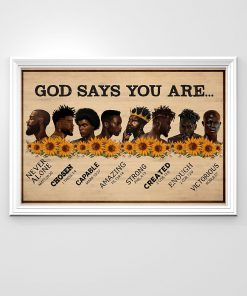 Sunflower Black Men God says you are never alone chosen capable amazing strong poster3