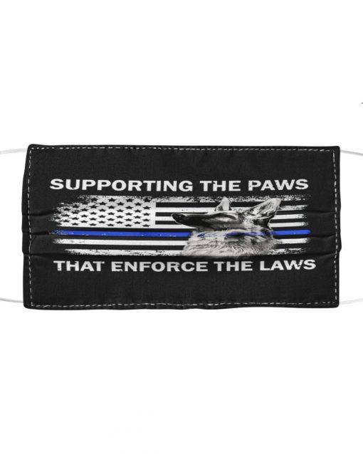 Supporting the paws That enforce the laws face mask1