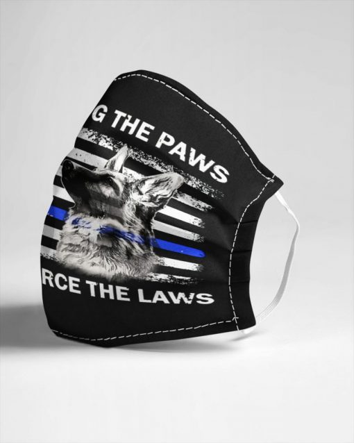 Supporting the paws That enforce the laws face mask4