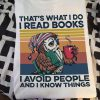 That's what I do I read books I avoid people and I know things Owl shirt 0