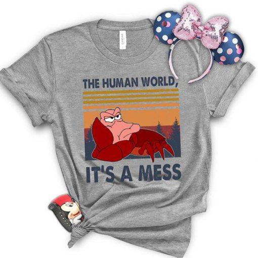 The human world It's a mess Little Mermaid shirt 0
