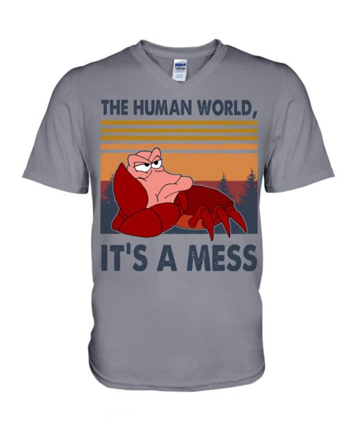 The human world It's a mess Little Mermaid v-neck