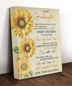 To my granddaughter Whenever your journey in life may take you I pray you'll always be safe sunflower gallery wrap canvas 2