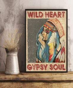 Wild Heart Gypsy Soul Native American Girl Vintage poster 3