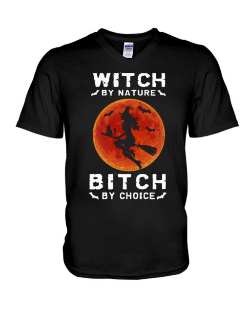 Witch by nature Bitch by choice V-neck
