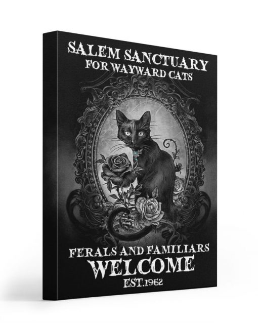 salem sanctuary for wayward cats ferals and familiars welcome est. 1692 poster gallery wrapped canvas