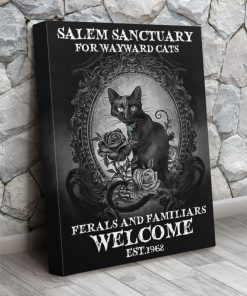 salem sanctuary for wayward cats ferals and familiars welcome est. 1692 poster gallery wrapped canvas3
