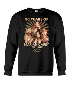30 Years of Mariah Carey 1990-2020 Sweatshirt