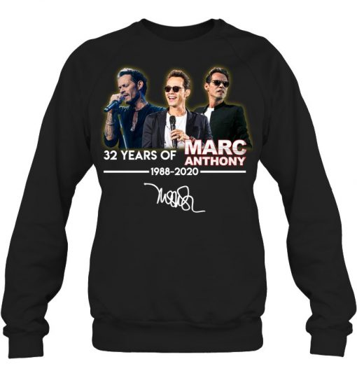 32 Years of Marc Anthony 1988-2020 Sweatshirt