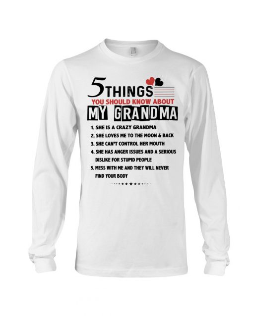 5 things you should know about my grandma Long sleeve