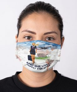 And she lived happily ever after Flight Attendant face mask2