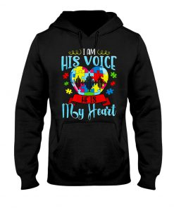 Autism I am his voice he is my heart hoodie