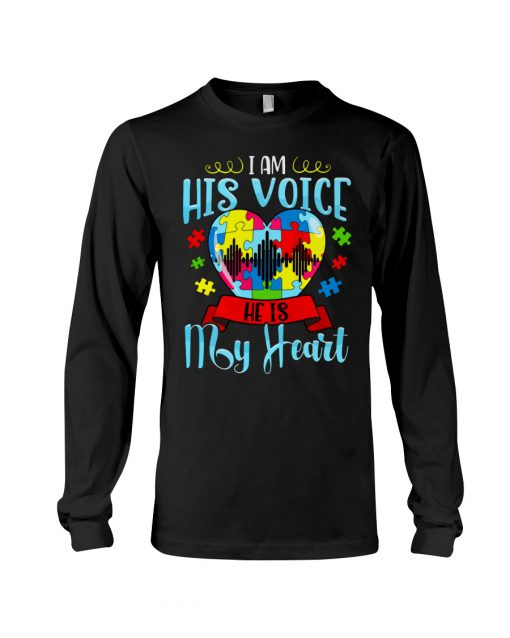 Autism I am his voice he is my heart long sleeved