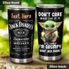 Baby Yoda Don't care What day It is It's early I'm grumpy I want Jack Daniels personalized tumbler 2