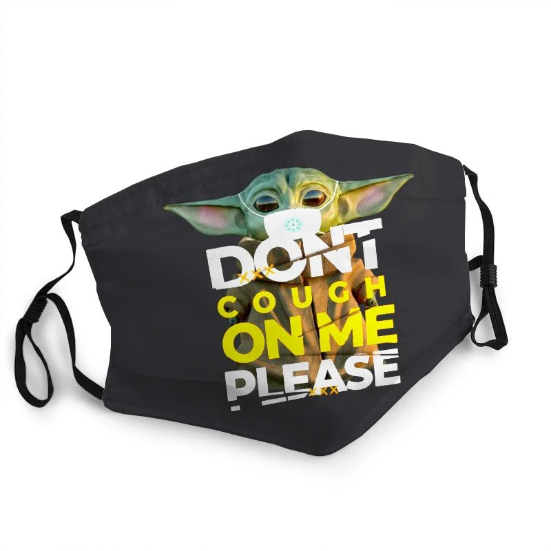 Baby Yoda Don't Cough On Me face mask