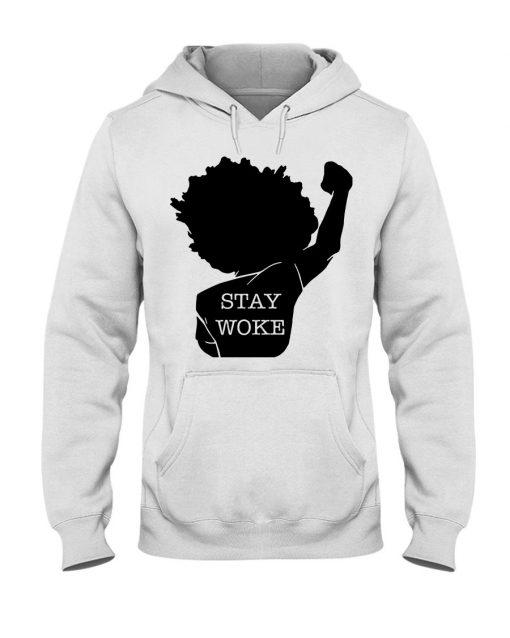 Black Lives Matter Stay Woke Hoodie