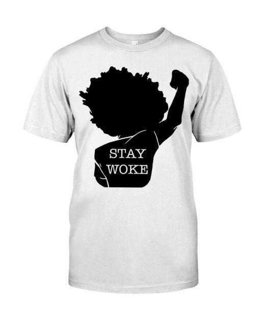 Black Lives Matter Stay Woke T-shirt