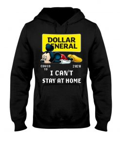 Dollar General I can't stay at home Mickey Mouse hoodie