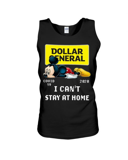 Dollar General I can't stay at home Mickey Mouse tank top
