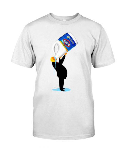 Donald Trump drinks Clorox shirt