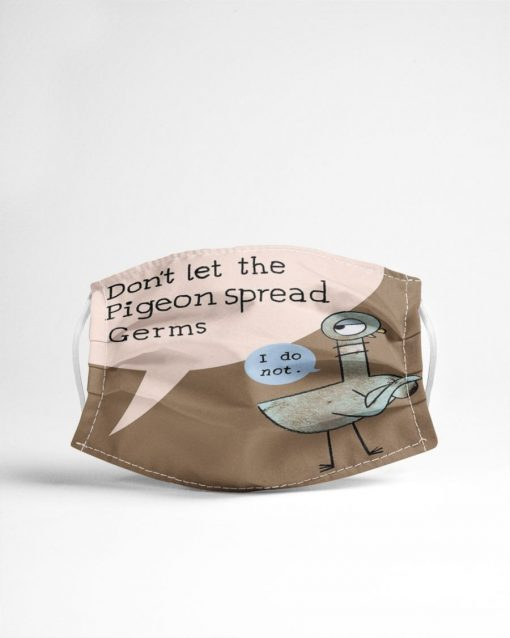 Don't let the pigeon Spread germs I do not face mask5