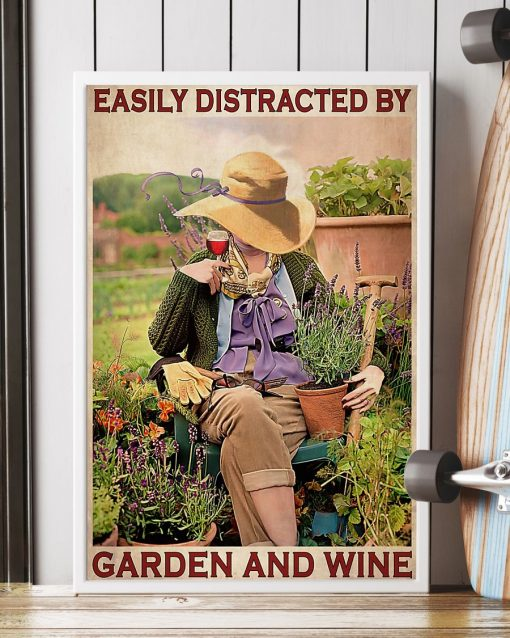 Easily distracted by garden and wine poster2