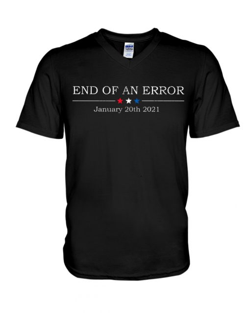 End of an error January 20th 2021 v-neck