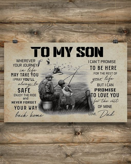 Fishing To my son Wherever your journey in life may take you I pray you'll always be safe enjoy the ride poster 2
