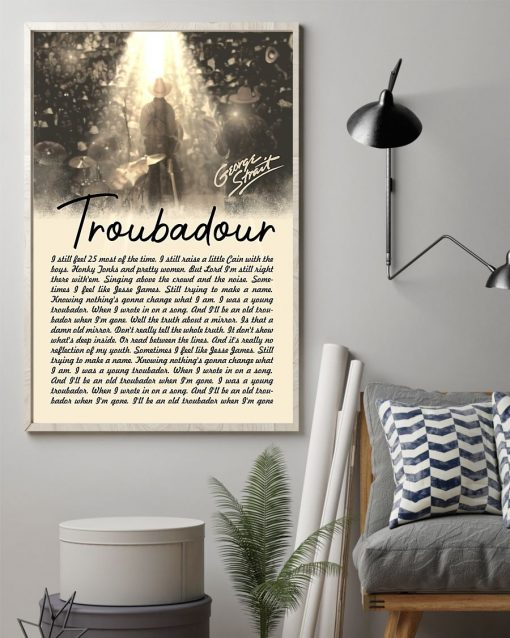 George Strait Lyrics Troubadour poster1