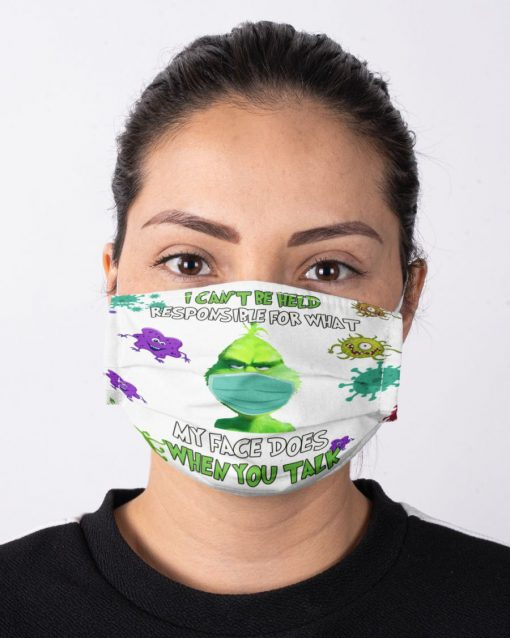 Grinch I can't be held responsible for what my face does when you talk coronavirus face mask1