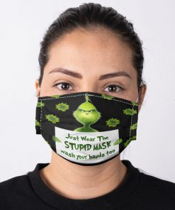 Grinch Just wear the stupid mask wash your hands too face mask3
