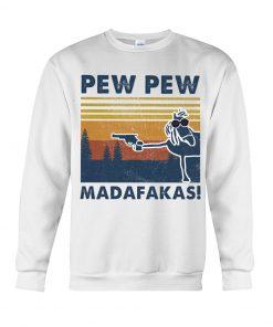 Horse Pew Pew Madafakas Sweatshirt