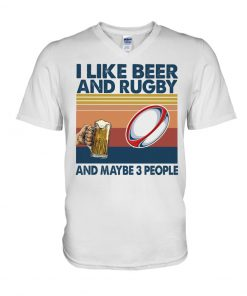 I like beer and rugby and maybe 3 people V-neck