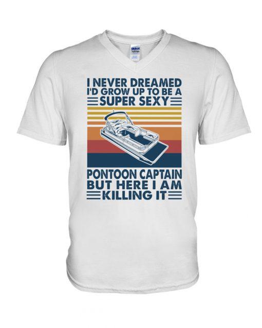 I never dreamed I'd grow up to be a super sexy pontoon captain but here I am killing it V-neck