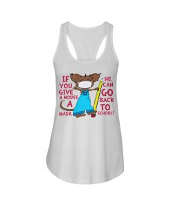 If you give a mouse a mask He can go back to school tank top