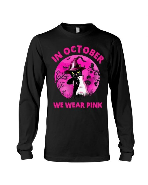 In October we wear pink Cat Halloween Long sleeve