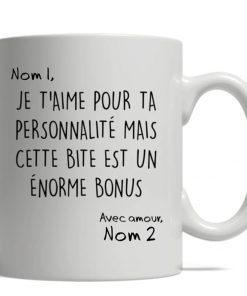 Je t'aime pour ta personnalité mais cette bite est un énorme bonus mug