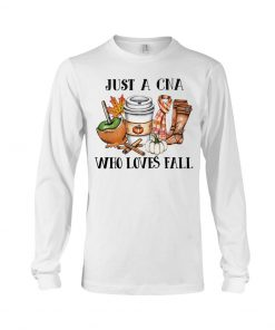 Just a CNA who loves fall Long sleeve